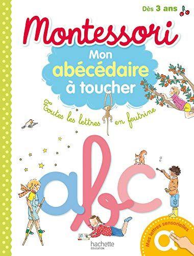 Amazon Fr Montessori Mon Abecedaire A Toucher Brigitte Mercadier Livres Carte Montessori Montessori Livre Ebook