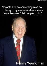 Top quotes by Henny Youngman-https://s-media-cache-ak0.pinimg.com/474x/42/38/36/423836f3c1973f22aa74cccff85fc6af.jpg