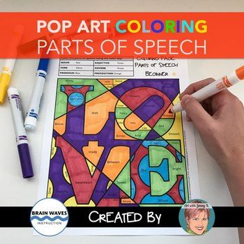 Parts Of Speech Pop Art Coloring Pages Make Learning And Reviewing Grammar A Lot Of Fun Included Are Starter Parts Of Speech Speech Valentines Day Activities
