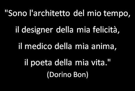 PENSIERI (quasi poesie) Citazioni di Dorino Bon
