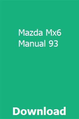 Mazda Mx6 Manual 93 | nersdergvones | Repair manuals, Willys