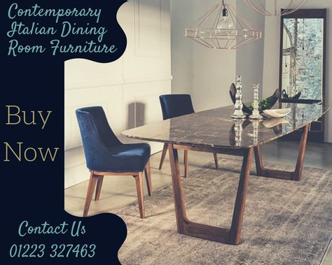 Here Is Your Chance To Explore The Amazing Collection Of Contemporary Italian Dining Room Furniture At Our Showroom In Cambridge