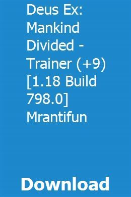 Deus Ex: Mankind Divided - Trainer (+9) [1 18 Build 798 0