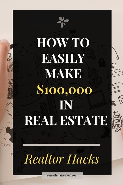 How To Make $100,000 in Real Estate. Making money in real estate requires systems and a plan. Learn a quick way to make $100,000 as a realtor