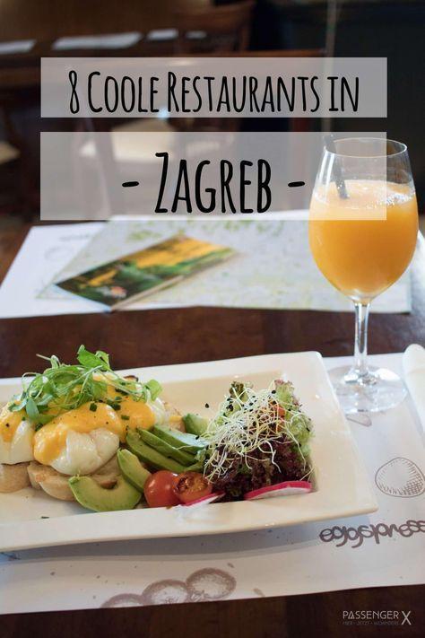 8 Restaurant Tipps In Zagreb Von Fruhstuck Bis Zur Deftigen Hausmannskost Zagreb Zagreb Kroatien Essen
