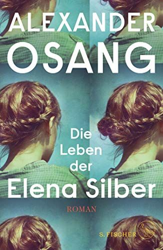 Die Leben Der Elena Silber Roman Amazon De Alexander Osang Amazon De Romane Bucher Buch Bestseller