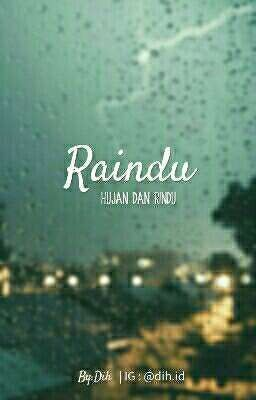 Raindu Hujan Dan Rindu Hujan Kutipan Kutipan Inspiratif