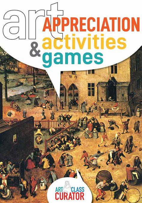 Art Appreciation Activities and Games | Art Class Curator