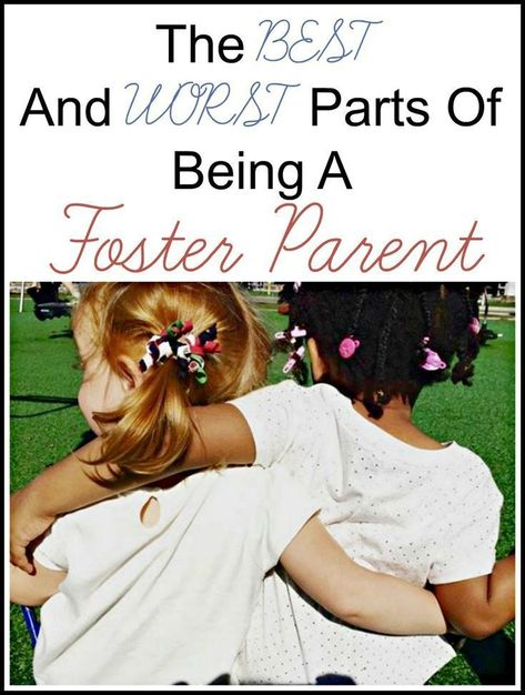 Best And Worst Parts Of Being A Foster Parent - Thrifty Nifty Mommy