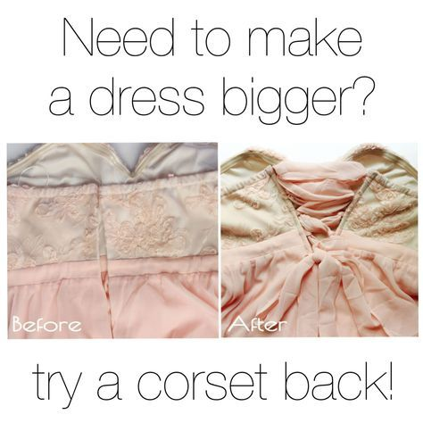 Fix A Too Small Dress By Adding A Corset Back With This Tutorial Corset Back Dress Diy Corset Diy Dress