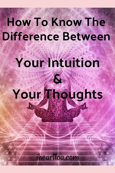 How To Know The Difference Between Your Intuition And Your Thoughts. How can I know for sure that it's my intuition leading me and not just my thoughts? If you want to know for sure click the link to find out! Spiritual Guidance, Spiritual Life, Spiritual Growth, Spiritual Awakening, Spiritual Meditation, Chakra Meditation, How To Know, How To Find Out, Intuitive Empath