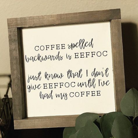 p/eeffoc-coffee-sign-wood-signs-coffee-bar-kitchen-signs-funny-signs-farmhouse-signs - The world's most private search engine Coffee Bar Signs, Coffee Bar Home, Coffee Love, Coffee Bar Ideas, Funny Kitchen Signs, Funny Signs, Diy Papier, Farmhouse Signs, Diy Signs