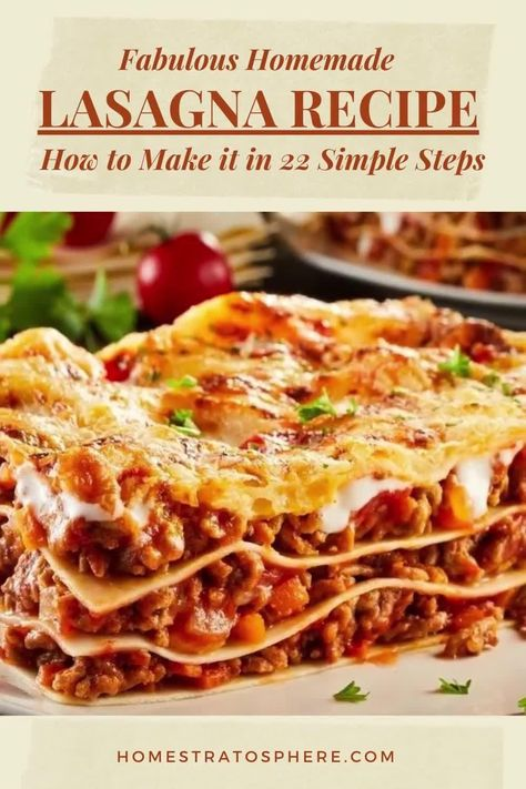 Try this fabulous homemade lasagna recipe for when you need something delicious for a busy weeknight dinner. This easy lasagna recipe can be ready in 22 simple steps and can be served with a tossed salad or some bread-sticks. Visit us or our best recipes boards for daily new and improved easy recipes and delicious step by step homemade recipes that are easily achievable! #EasyLasagnaRecipe #HomemadeLasagnaRecipe #SimpleDinnerRecipes #DinnerIdeas