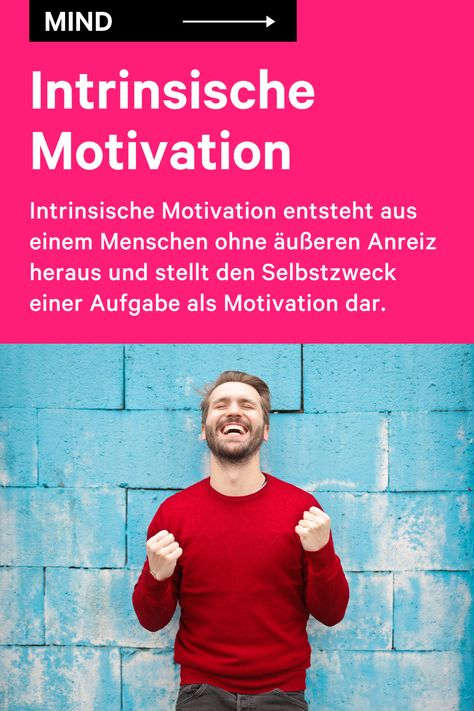 Intrinsische Motivation In 2020 Motivation Mehr Selbstbewusstsein Motivieren