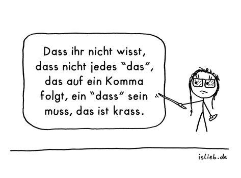 Das / dass | >> islieb auf Twitter - #deutsch #grammatik #islieb #lustig #schule #spruch #sprüche