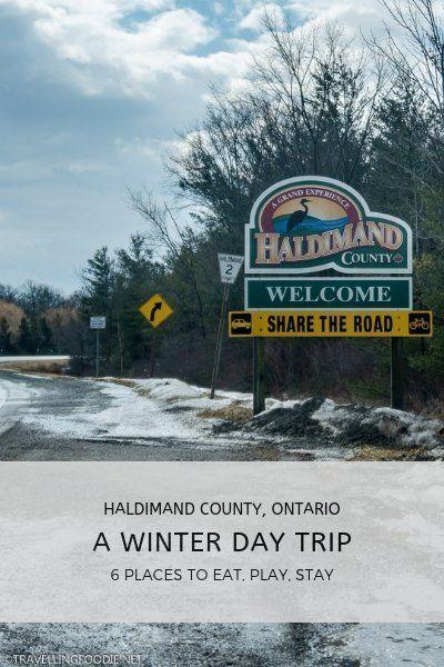Winter Overnight Trip In Haldimand County Ontario Day Trips