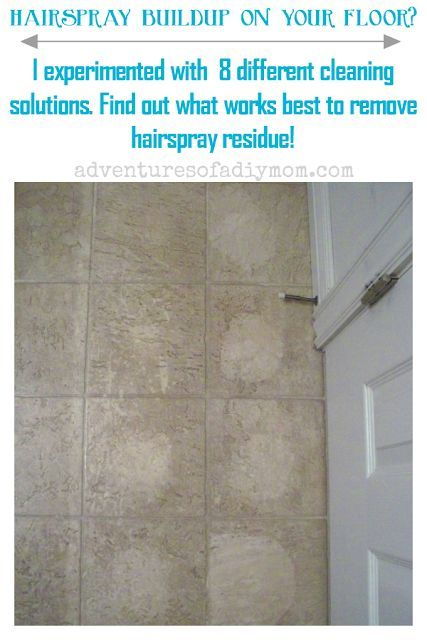 How To Remove Hairspray Residue From Floor House Cleaning Tips Cleaning Solutions Cleaning