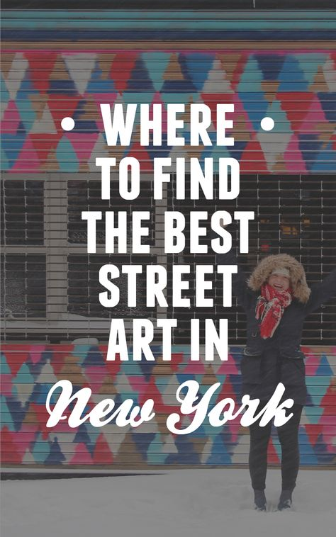 Where to find the best street art in NYC | Intrepid Travel Blog - The Journal