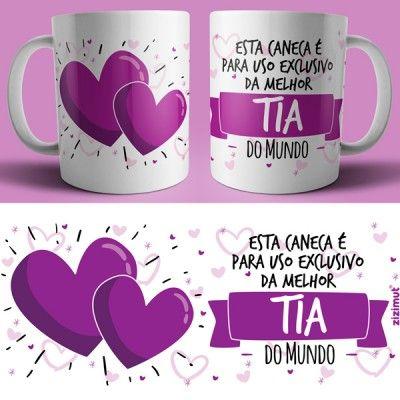 Caneca Uso Exclusivo Tia Com Imagens Canecas De Cafe