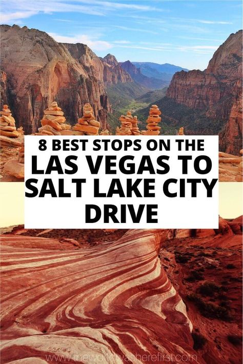 8 Best Stops on the Las Vegas to Salt Lake City Drive