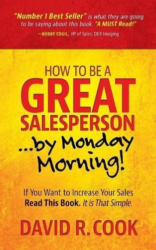 Pdf Download How To Be A Great Salesperson By Monday Morning
