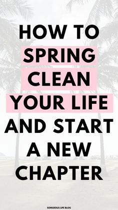 How to start a new chapter in life - Gorgeous Life Blog