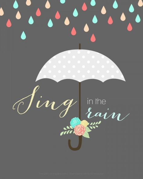 """""""Sing in the Rain"""" free printable. Perfect to display year round!"""