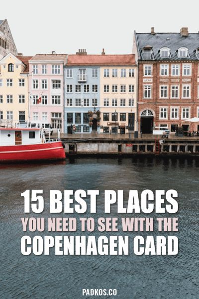 15 Best Places To Visit With The Copenhagen Card Cool Places To