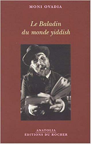 Lire Le Baladin Du Monde Yiddish En Ligne Gratuit Trouver Du Travail Le Monde Desesperant
