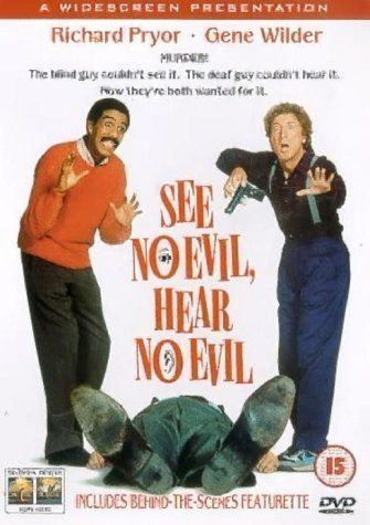 See No Evil, Hear No Evil ( 1989 ) Dave is deaf, and Wally is blind. They witness a murder, but it was Dave that was looking at her, and Wally that was listening.