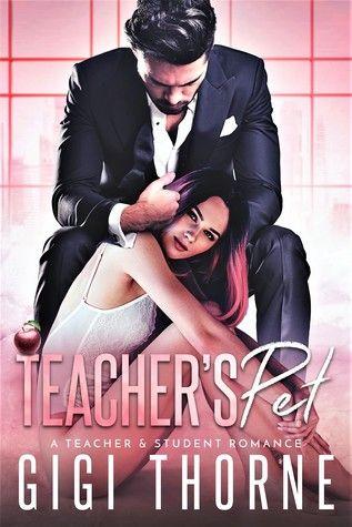 Teacher S Pet By Gigi Thorne Free Romance Books Romance Novels Funny Romance