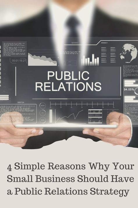 4 Simple Reasons Why Your Small Business Should Have a Public Relations Strategy