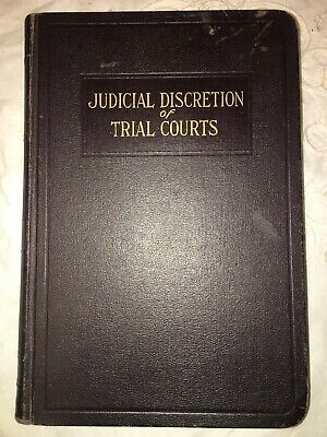Rare 1931 Judicial Discretion Of Trial Courts Treatise For Trial