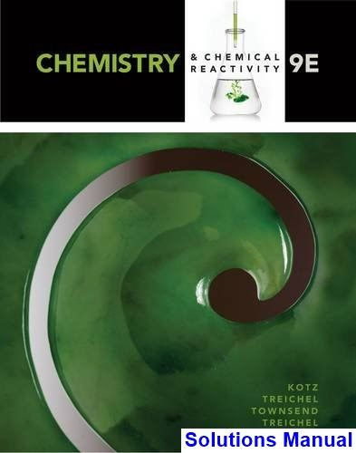 Chemistry And Chemical Reactivity 9th Edition Kotz Solutions