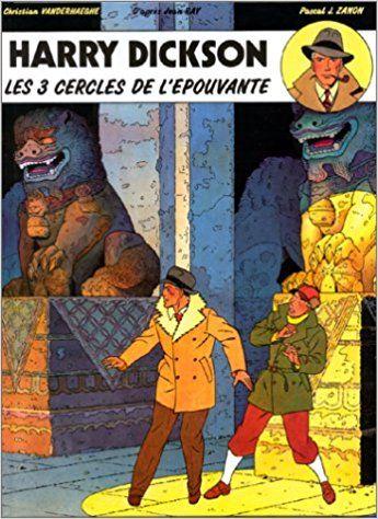 Amazon Fr Harry Dickson Tome 3 Les 3 Cercles De L Epouvante Christian Vanderhaeghe Pascal J Zanon Livres Planche Bd Epouvante Ligne Claire