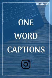 One Word Captions For Instagram Find Best One Word Captions For