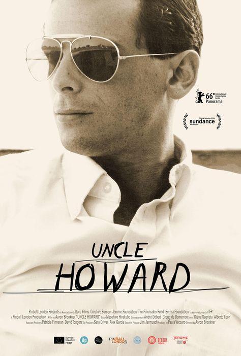 Uncle Howard by Aaron Briookner. #Berlinale2016 Panorama Dokumente. Poster.