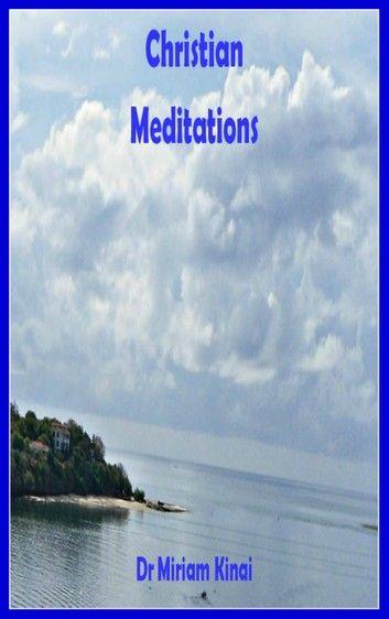 Christian Meditations Christian Meditation Meditation Kobo