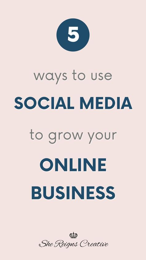 5 Ways to Use Social Media to Grow Your Online Business