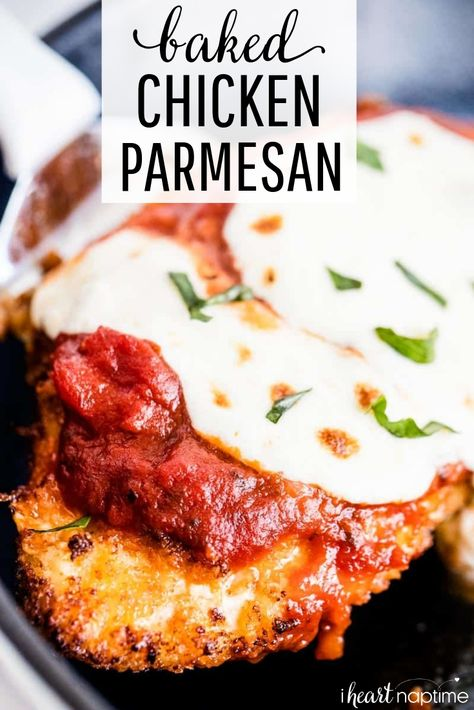 Easy Baked Chicken Parmesan topped with fresh mozzarella and basil. A quick and easy meal your whole family will love! #chicken #chickenfoodrecipes #chickenrecipes #chickenparmesan #italian #italianfood #baked #bakedchicken #oven #recipes #iheartnaptime