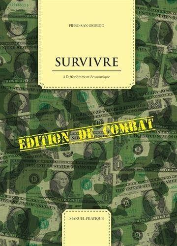 Lire Survivre A L 39 Effondrement Economique Edition De Combat Livres Pdf Gratuit