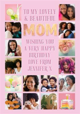 To My Lovely And Beautiful Mum Multiple Photo Upload Birthday Card Sponsored Paid Mum Multiple Lovely Birthday Cards Beautiful Happy Birthday Love