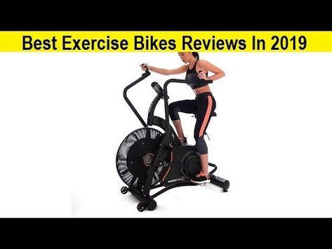 Top 3 Best Exercise Bikes Reviews In 2019 Exercise Bike Reviews