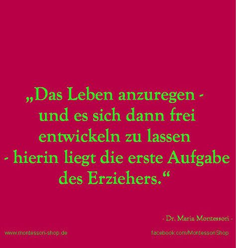 Dr. Maria Montessori zur Aufgabe des Erziehers.