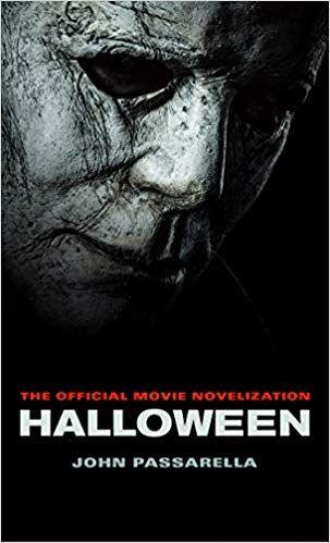 Halloween 2020 Novelization Mobilism PDF DOWNLOAD] Halloween: The Official Movie Novelization Free Epub