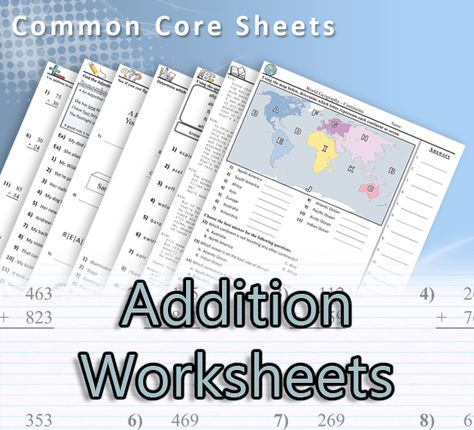Common Core Sheets  A great resource for math, science, language arts and Social Studies worksheets.