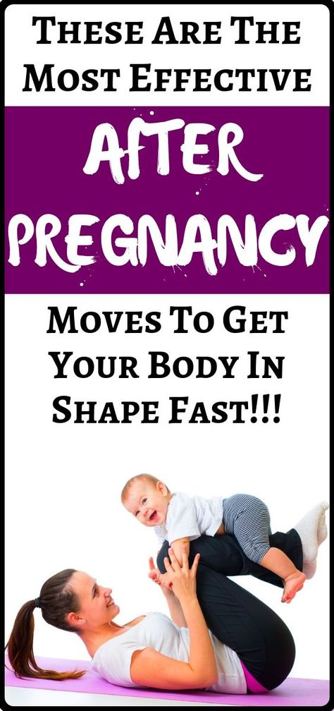 Top After Pregnancy Moves: Get Your After-Baby Body, Fast!