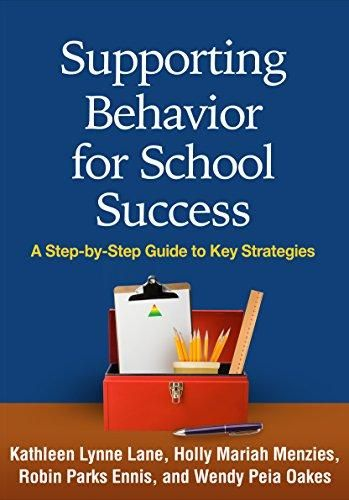 Supporting Behavior for School Success: A Step-by-Step Guide to Key Strategies - Default