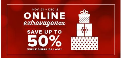 Online Extravaganza!!! Save up to 50% off 1 Week Only!  Stampin' UP!