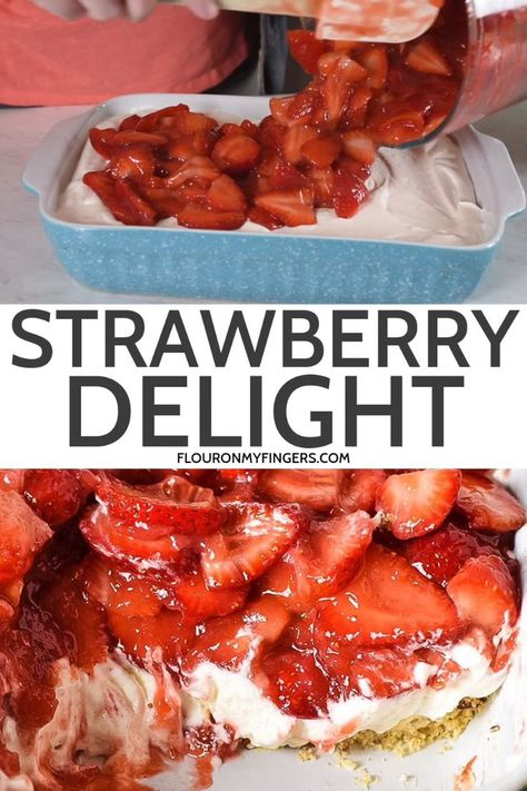 Simple and easy strawberry delight recipe with berries, cream cheese, whipped cream, powdered sugar, and a pecan crust. Dreamy no bake dessert recipe! #flouronmyfingers #strawberry #nobakedesserts #dessertrecipes #DreamWhip